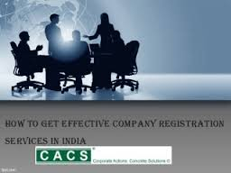 16-How to Get Effective Company Registration Services In India